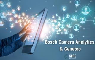 Bosch Cameras Analytics & Genetec