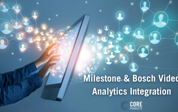 Milestone & Bosch Video Analytics Integration