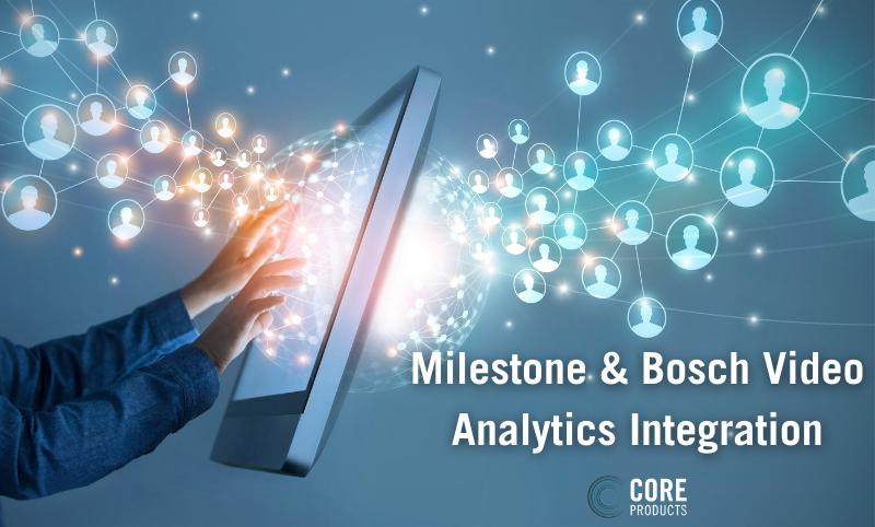 Milestone & Bosch Video Analytics Integration